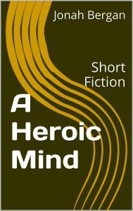 A Heroic Mind