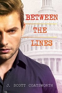 Between the Lines by J Scott Coatsworth